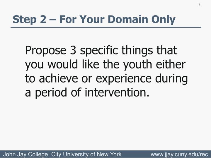 Step 2 – For Your Domain Only