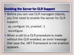 enabling the server for clr support