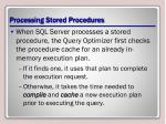 processing stored procedures