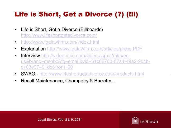 Life is Short, Get a Divorce (?) (!!!)