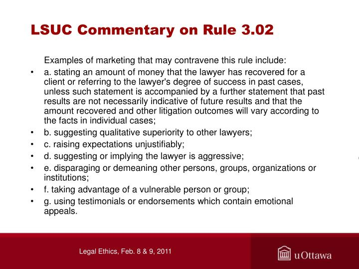 LSUC Commentary on Rule 3.02