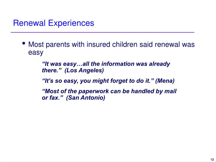 Renewal Experiences