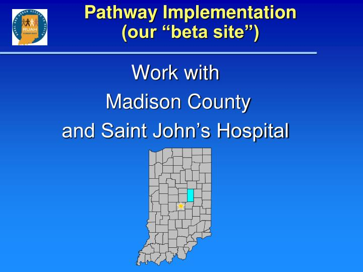Pathway Implementation