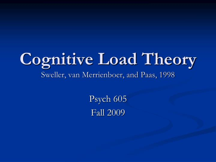 Cognitive load theory sweller van merrienboer and paas 1998