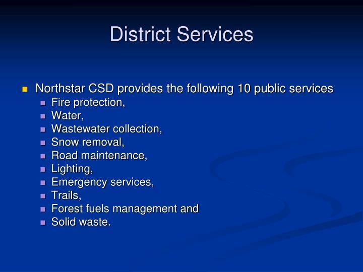 District Services
