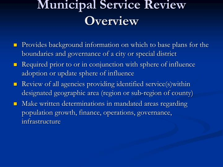 Municipal service review overview
