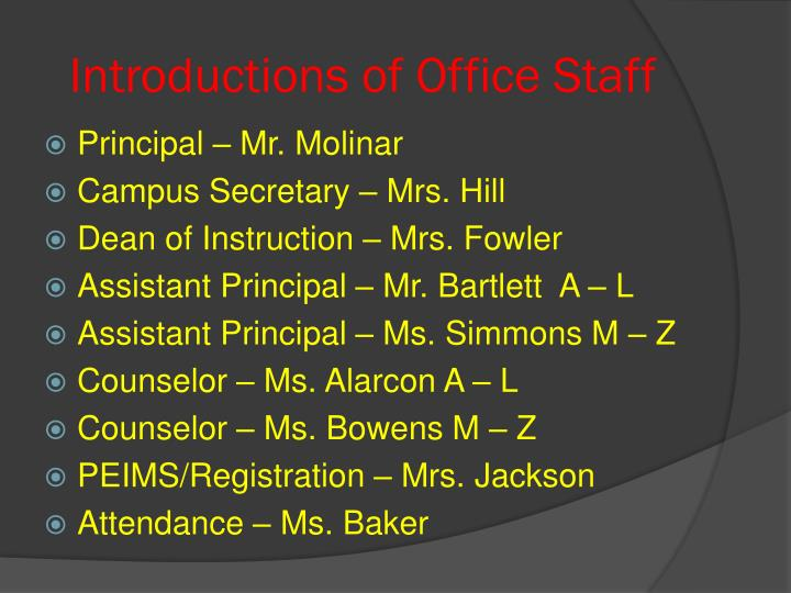 Introductions of office staff