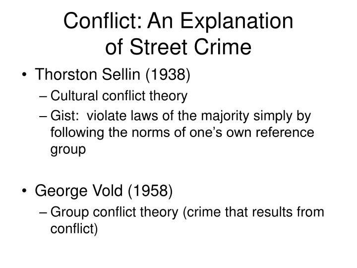 Conflict: An Explanation