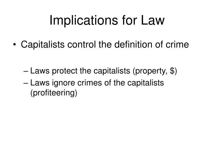 Implications for Law