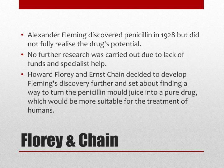 Florey chain
