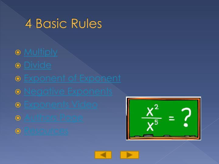 4 basic rules
