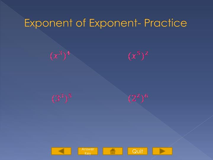 Exponent of Exponent- Practice
