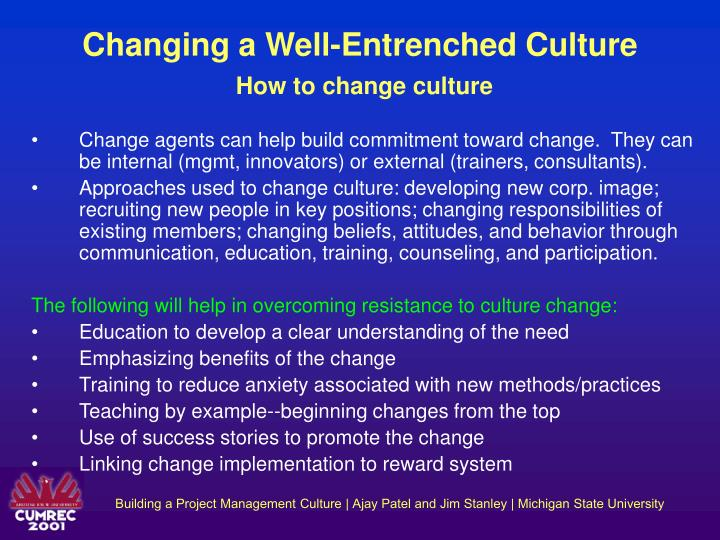 Changing a Well-Entrenched Culture