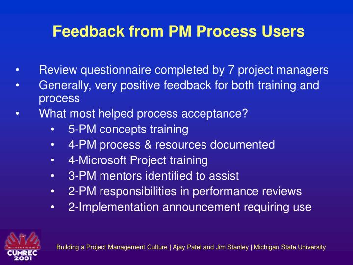 Feedback from PM Process Users