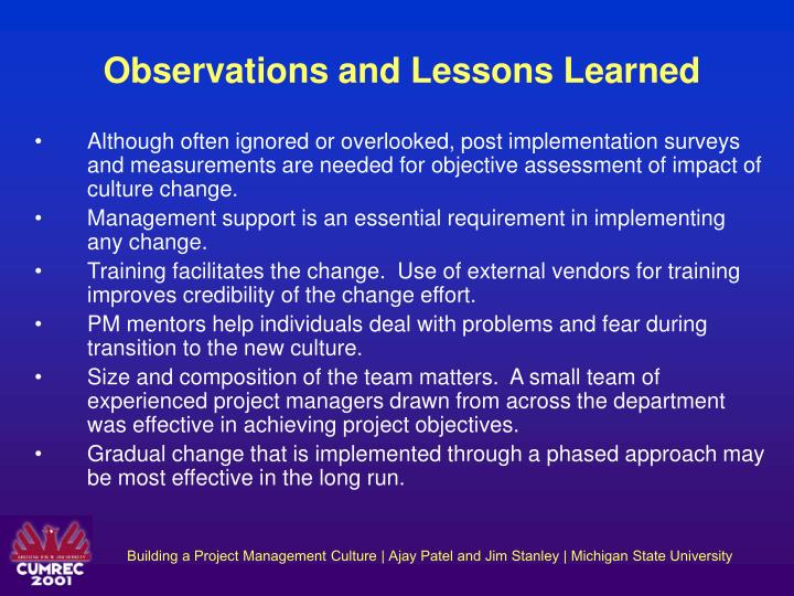 Observations and Lessons Learned