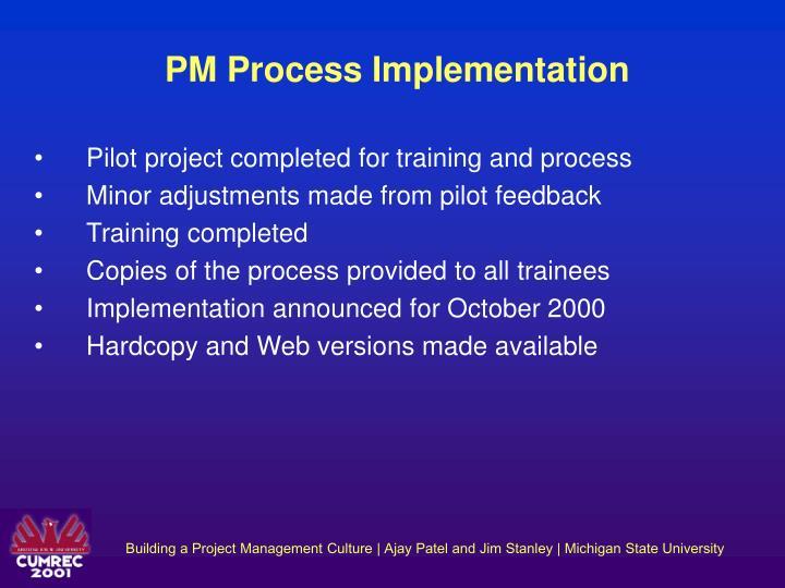 PM Process Implementation