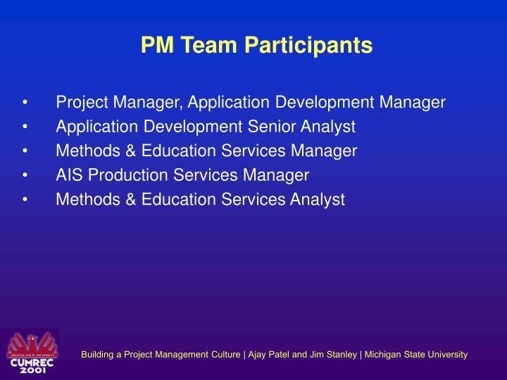 PM Team Participants