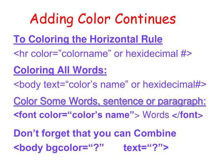 Adding Color Continues