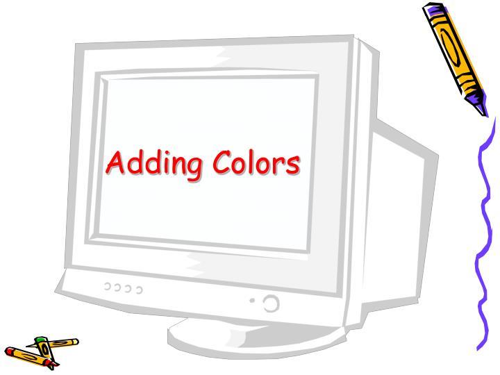 Adding Colors