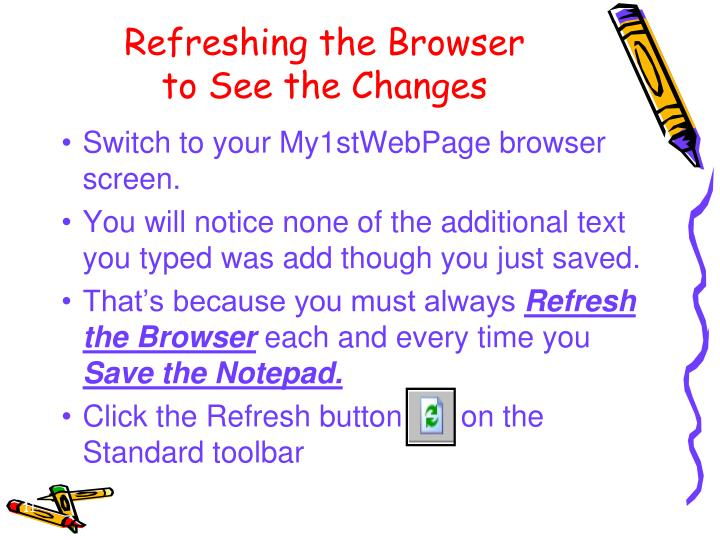 Refreshing the Browser