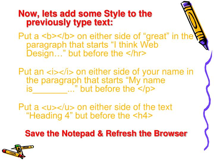 Now, lets add some Style to the previously type text: