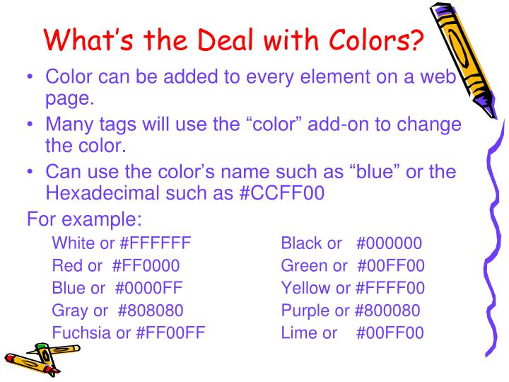 What's the Deal with Colors?