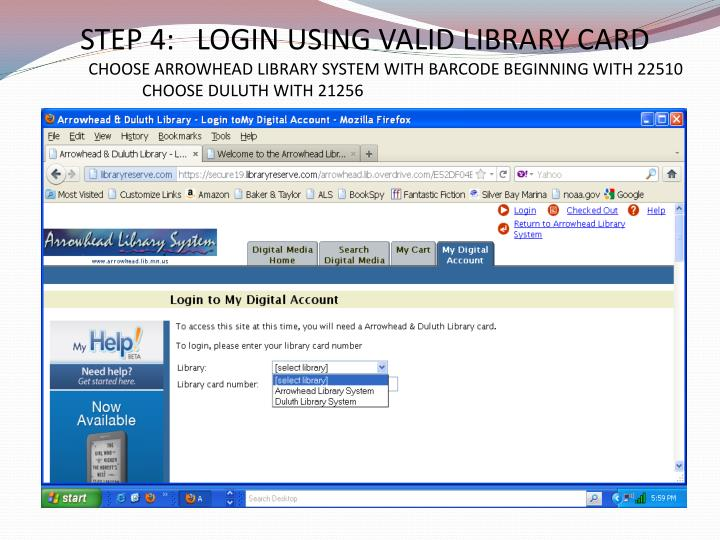STEP 4:   LOGIN USING VALID LIBRARY CARD