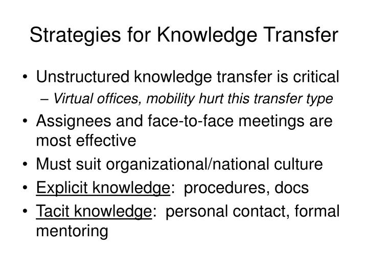 Strategies for Knowledge Transfer