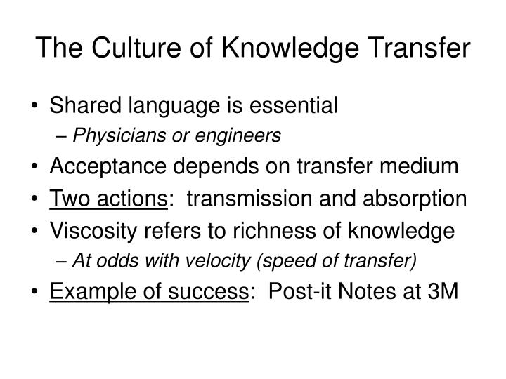 The Culture of Knowledge Transfer