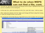 what to do when weps can not find a file cont