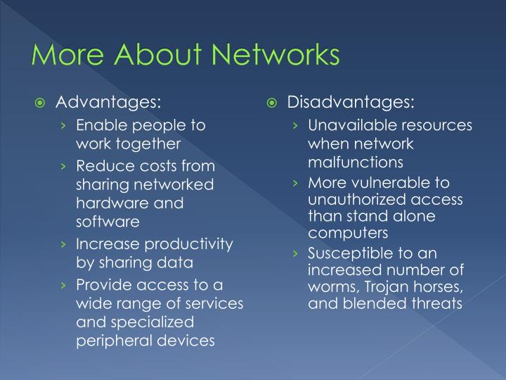 More About Networks