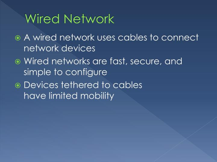 Wired Network