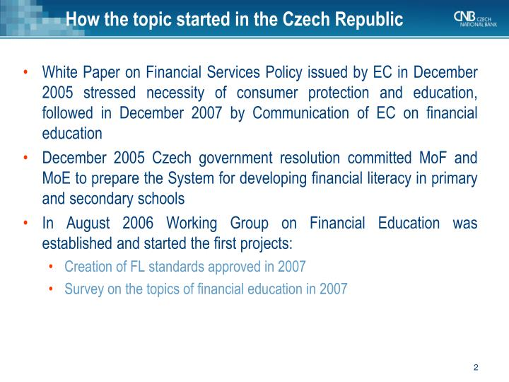 How the topic started in the czech republic