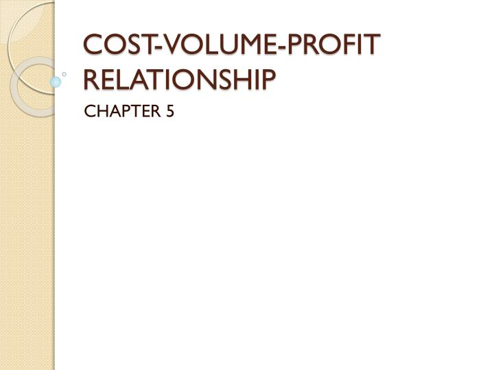cost volume profit relationship n.