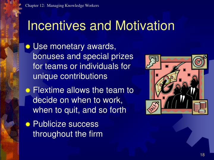 Incentives and Motivation