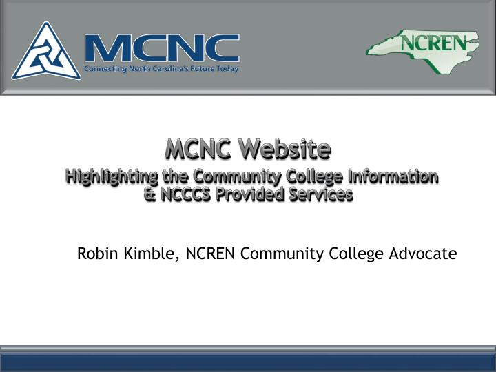 Mcnc website highlighting the community college information ncccs provided services