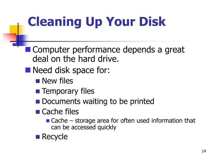 Cleaning Up Your Disk