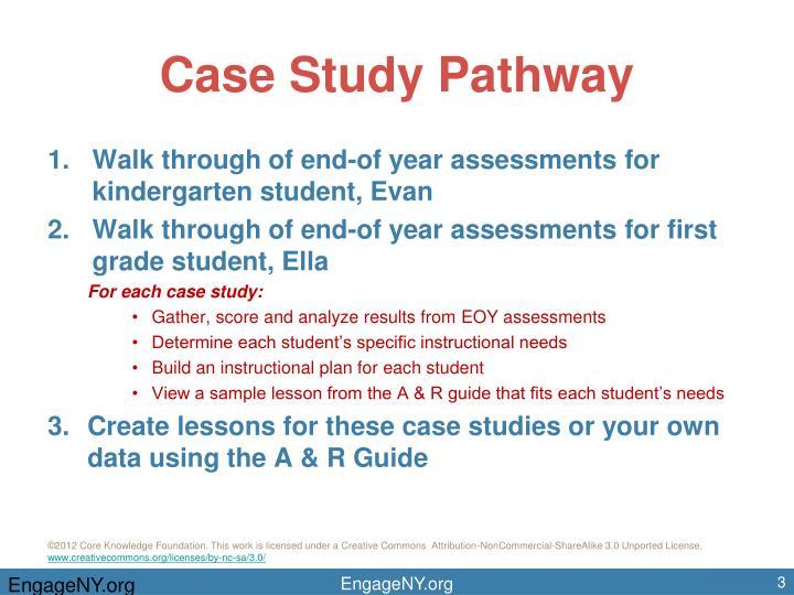 Case study pathway