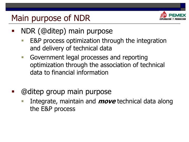 Main purpose of NDR