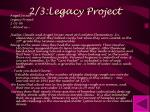 2 3 legacy project