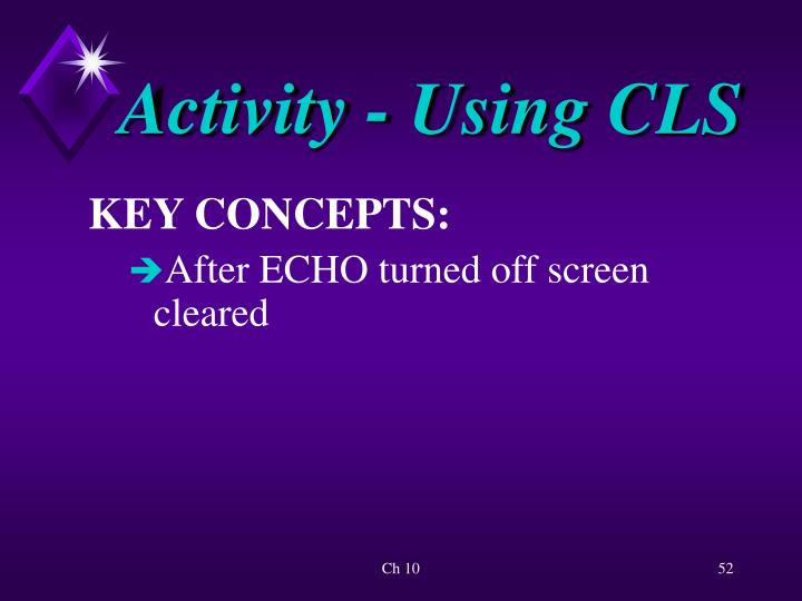 Activity - Using CLS