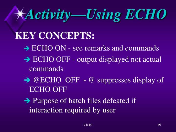Activity—Using ECHO