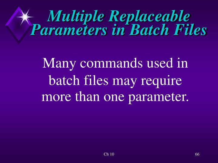 Multiple Replaceable Parameters in Batch Files