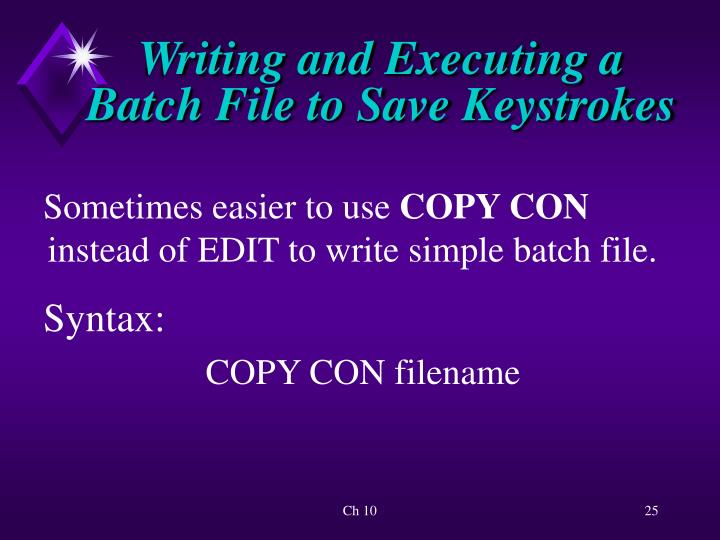 Writing and Executing a