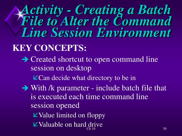 Activity - Creating a Batch File to Alter the Command Line Session Environment