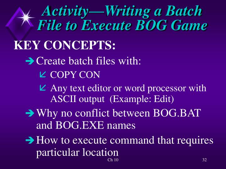 Activity—Writing a Batch
