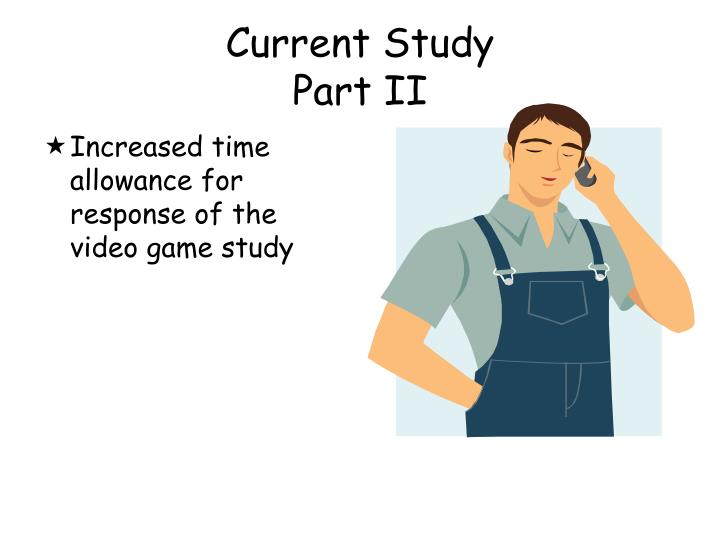 Increased time allowance for response of the video game study