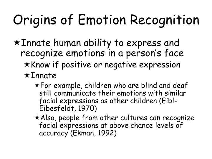 Origins of Emotion Recognition