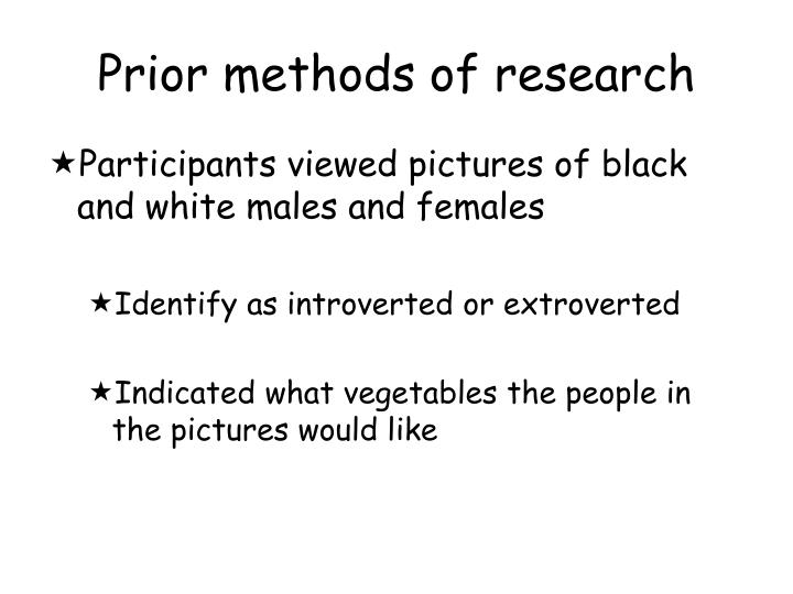 Prior methods of research