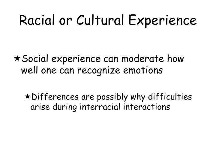 Racial or Cultural Experience